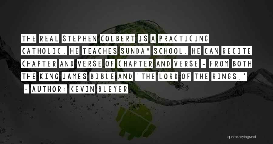 Sunday School Quotes By Kevin Bleyer