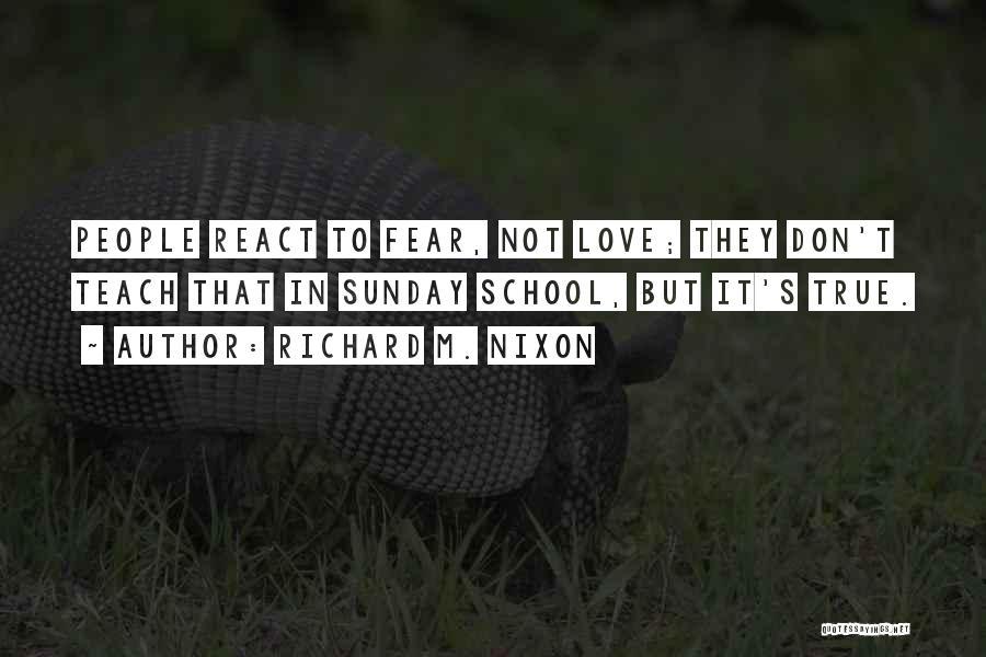 Sunday School Quotes By Richard M. Nixon