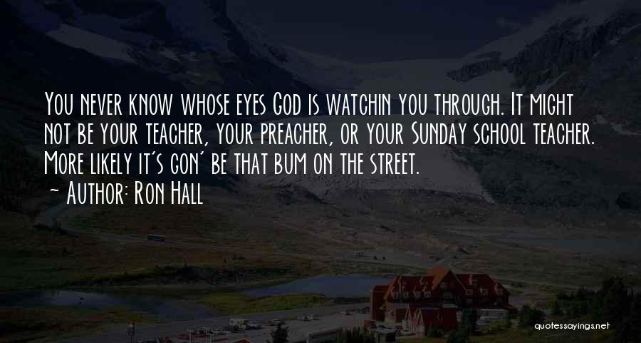 Sunday School Quotes By Ron Hall