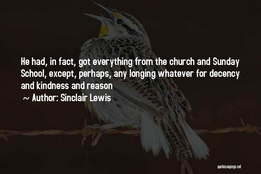 Sunday School Quotes By Sinclair Lewis