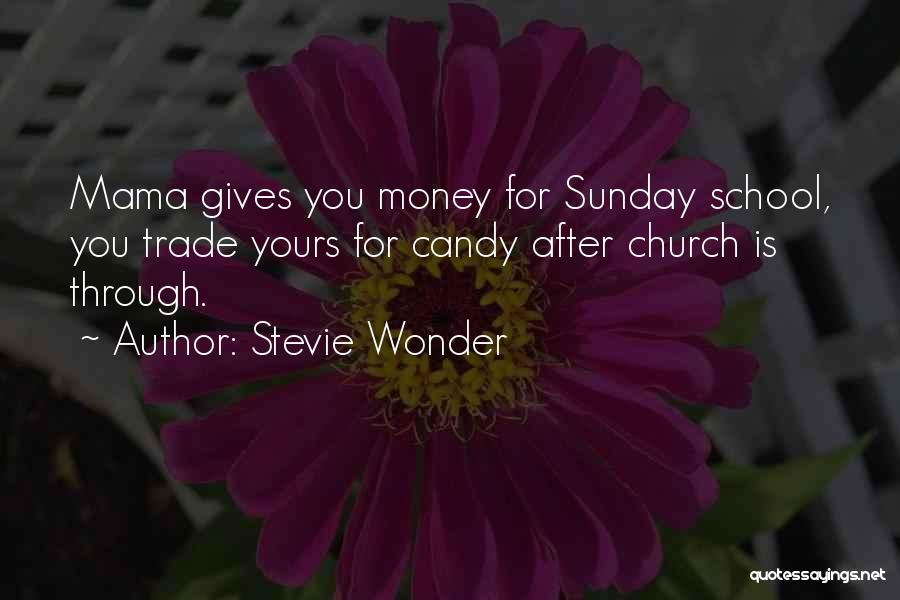 Sunday School Quotes By Stevie Wonder