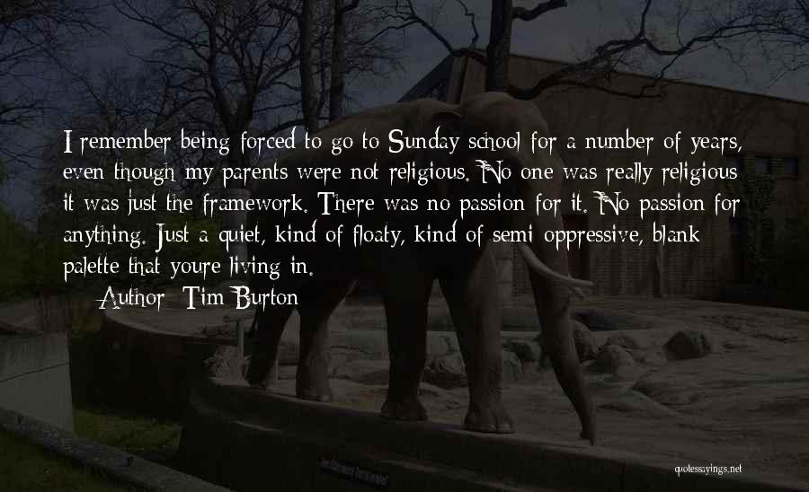 Sunday School Quotes By Tim Burton