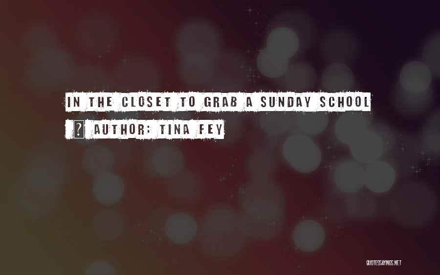 Sunday School Quotes By Tina Fey