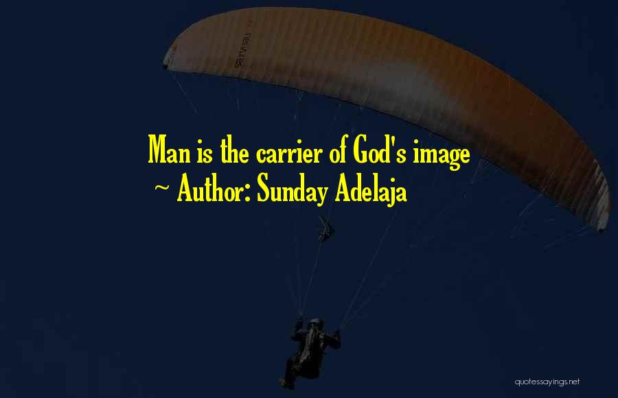 Sunday Worship Quotes By Sunday Adelaja