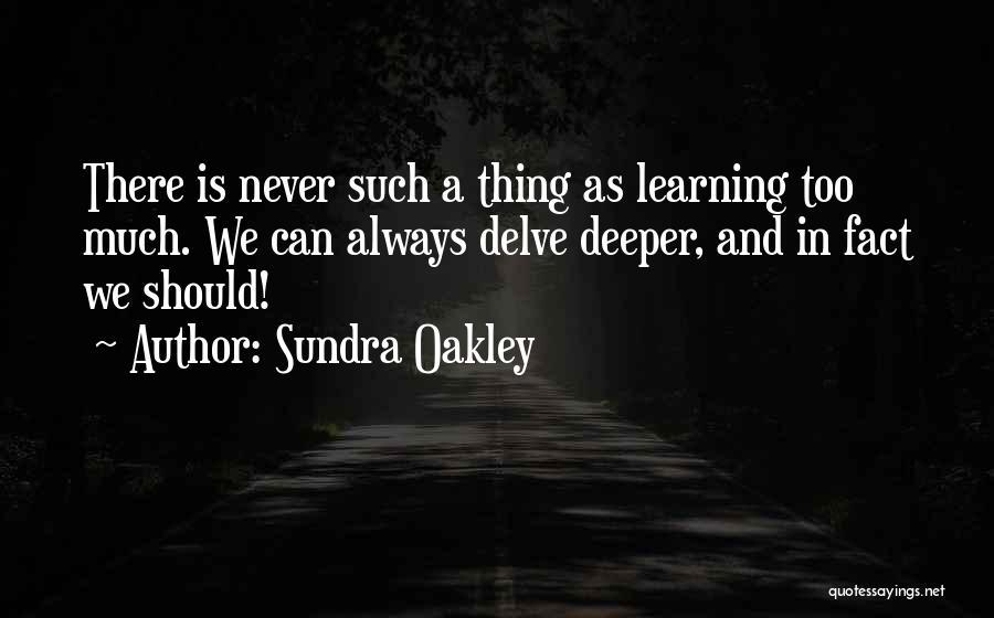 Sundra Oakley Quotes 1633177