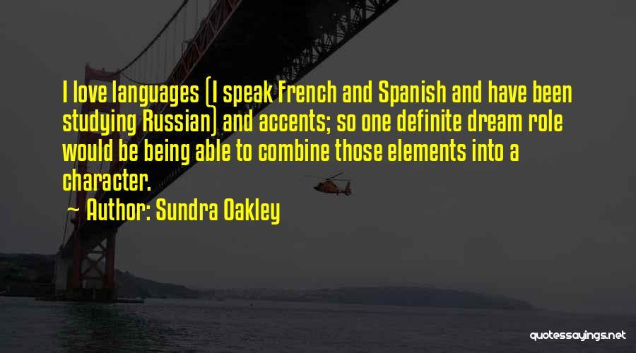 Sundra Oakley Quotes 962884