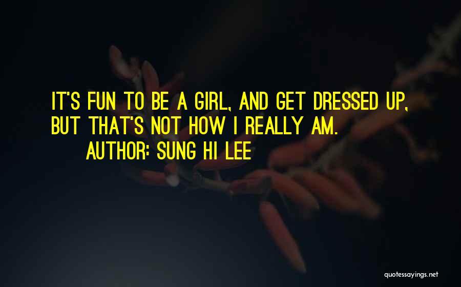 Sung Hi Lee Quotes 1862202