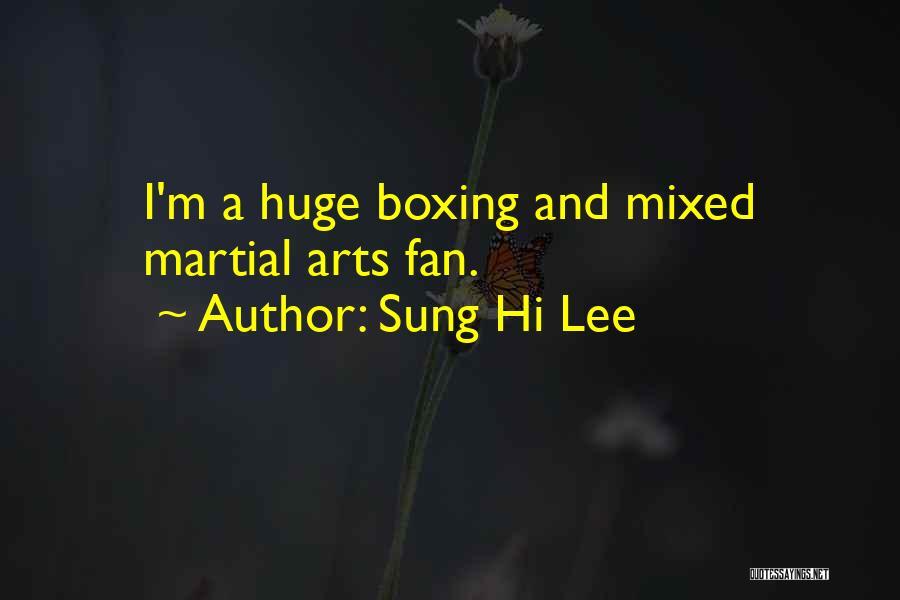 Sung Hi Lee Quotes 2097484