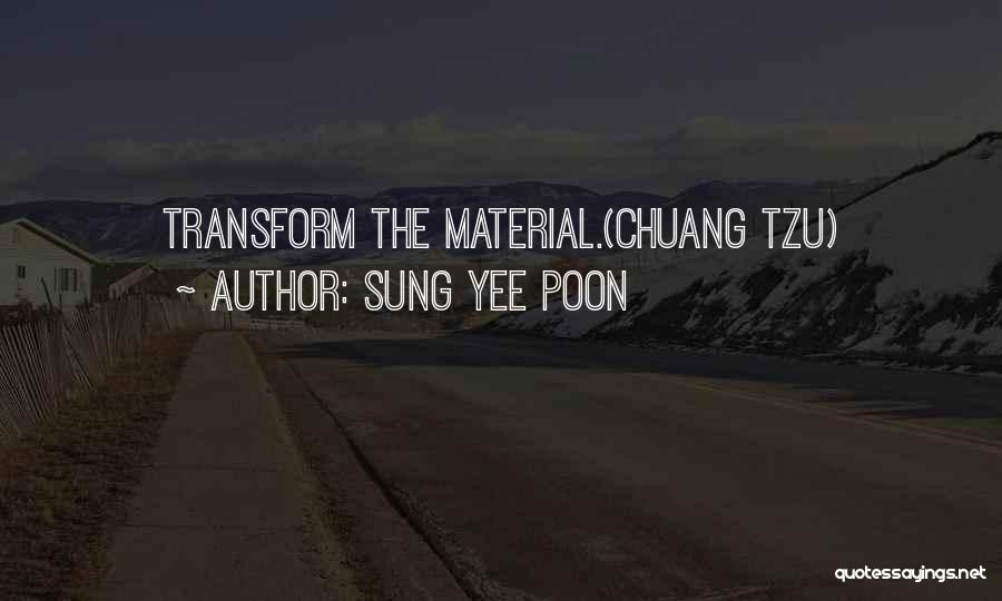Sung Yee Poon Quotes 1221107