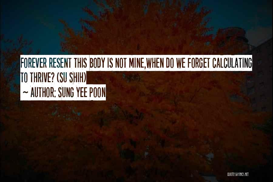 Sung Yee Poon Quotes 2155371