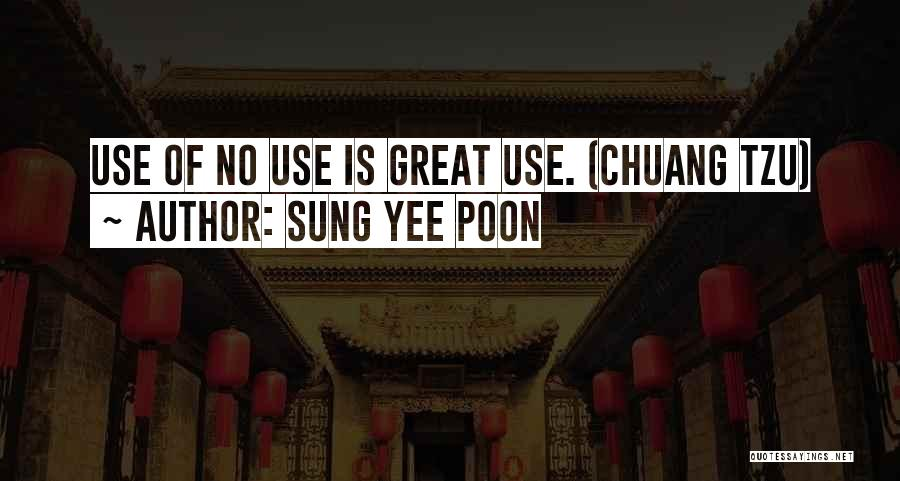 Sung Yee Poon Quotes 244643