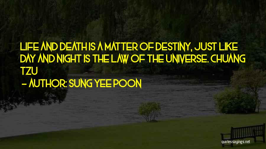 Sung Yee Poon Quotes 320638