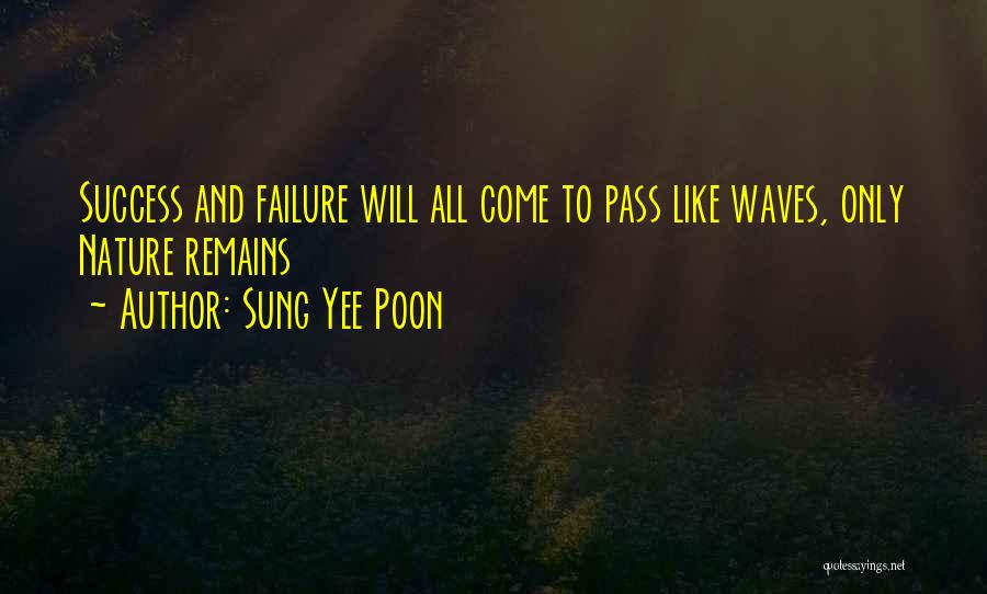 Sung Yee Poon Quotes 568794