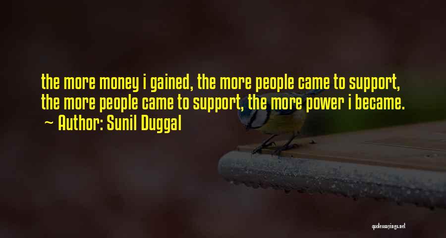 Sunil Duggal Quotes 289246