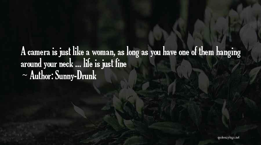 Sunny-Drunk Quotes 1051517