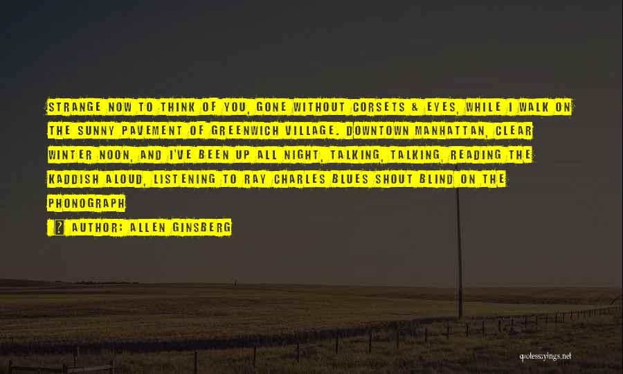 Sunny Winter Quotes By Allen Ginsberg