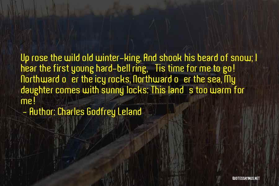 Sunny Winter Quotes By Charles Godfrey Leland