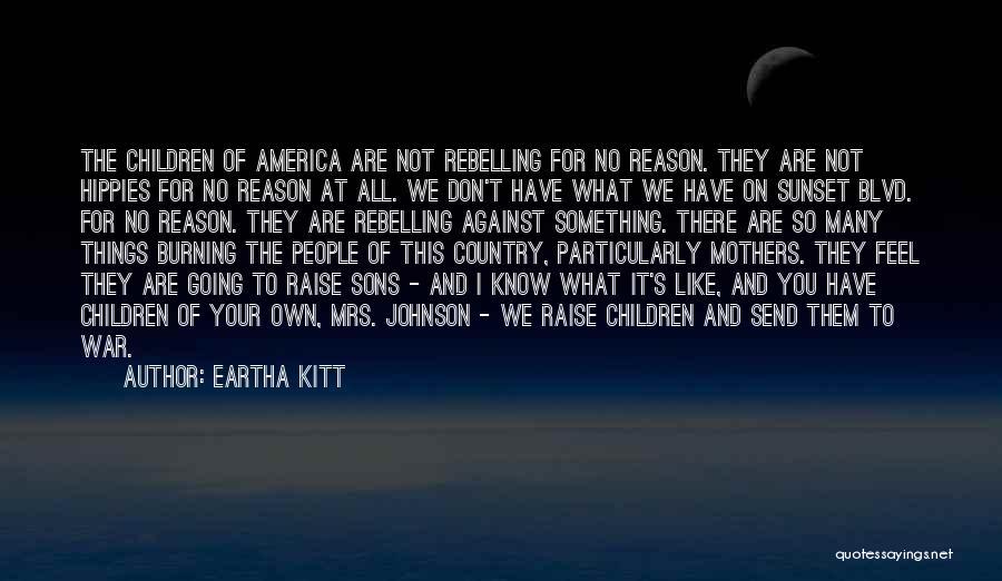 Sunset Blvd Quotes By Eartha Kitt