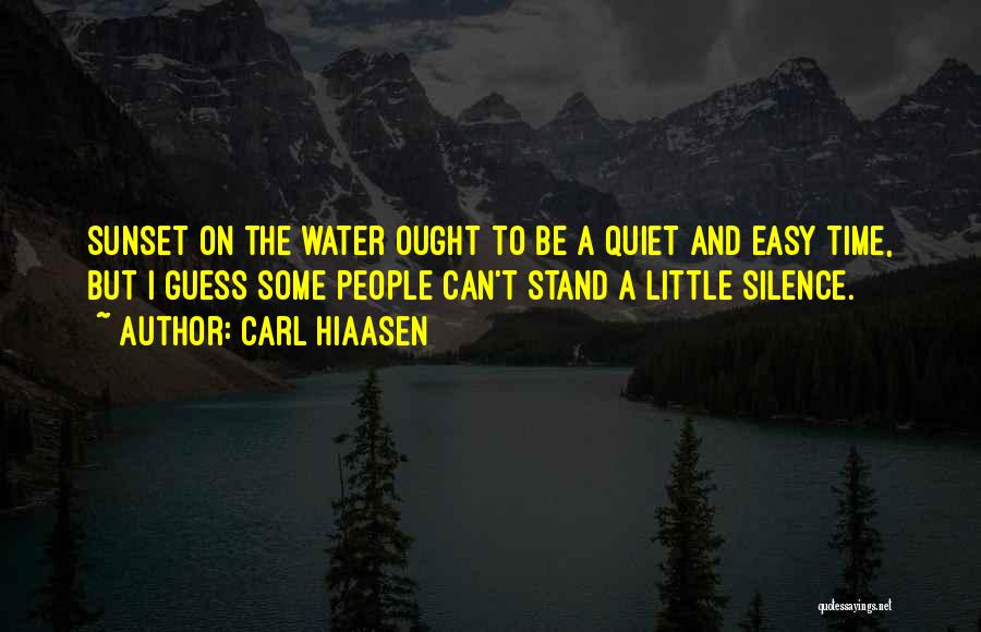 Sunset Over Water Quotes By Carl Hiaasen