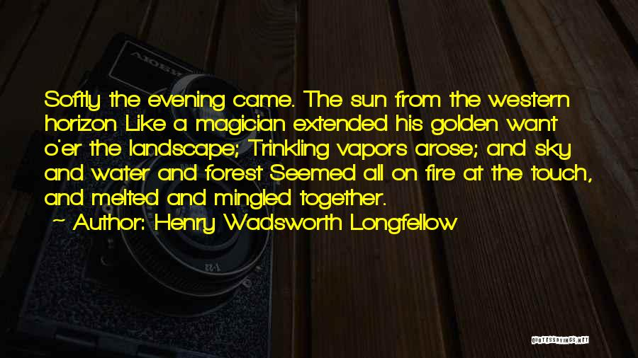 Sunset Over Water Quotes By Henry Wadsworth Longfellow