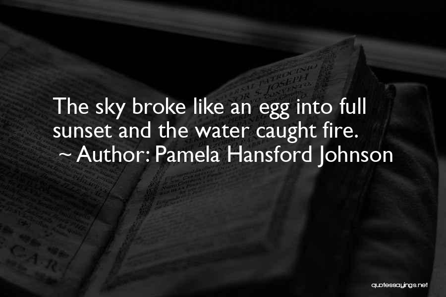 Sunset Over Water Quotes By Pamela Hansford Johnson