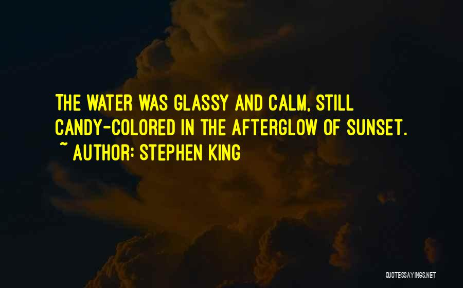 Sunset Over Water Quotes By Stephen King