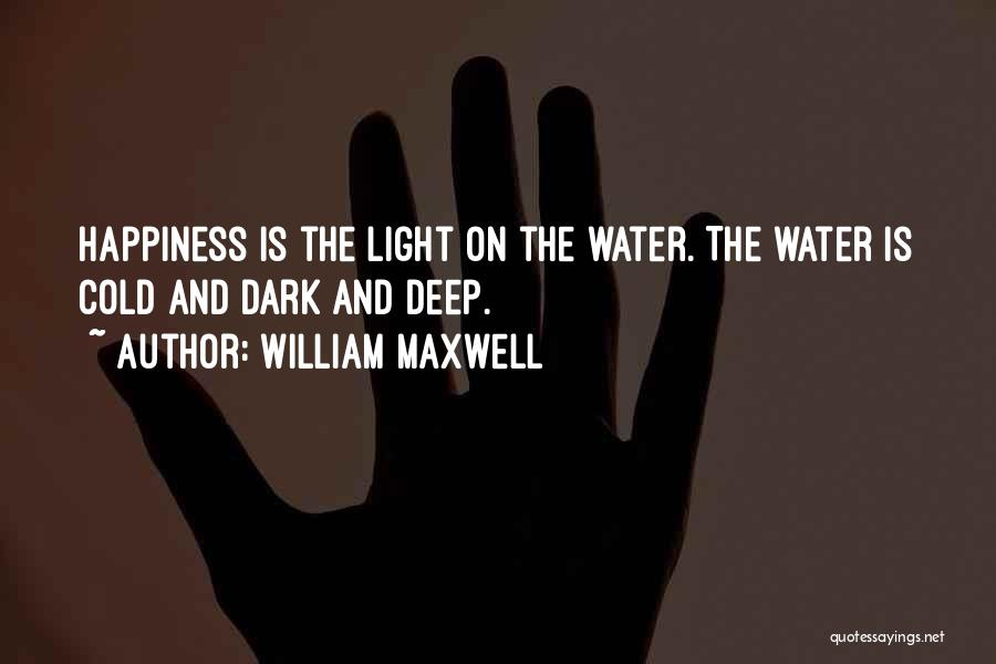Sunset Over Water Quotes By William Maxwell