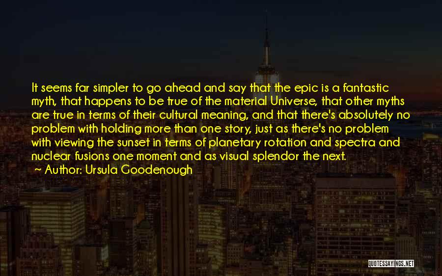 Sunset Viewing Quotes By Ursula Goodenough