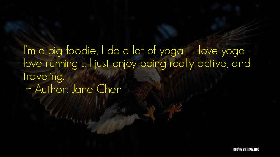 Sup Yoga Quotes By Jane Chen