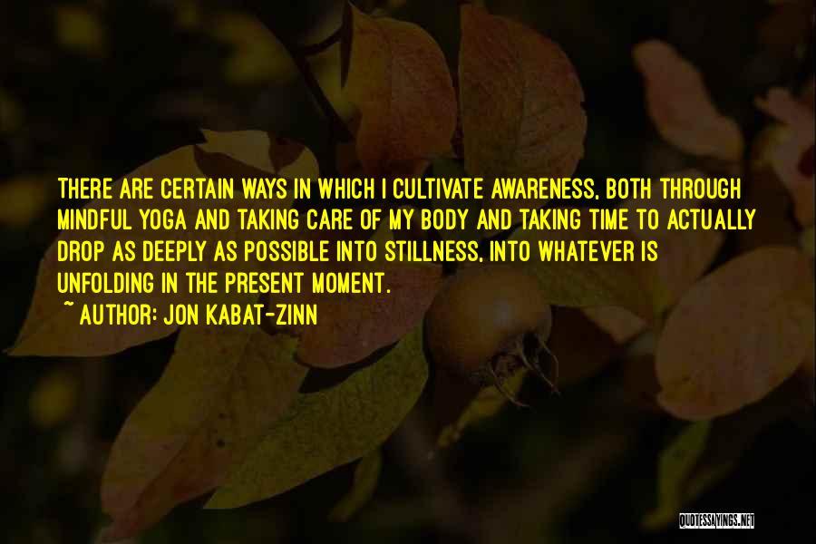 Sup Yoga Quotes By Jon Kabat-Zinn