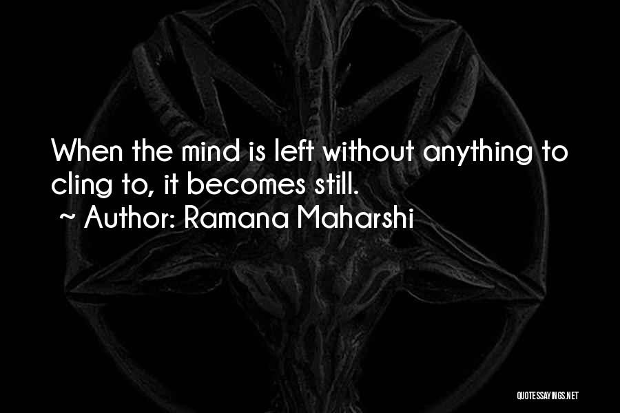 Sup Yoga Quotes By Ramana Maharshi