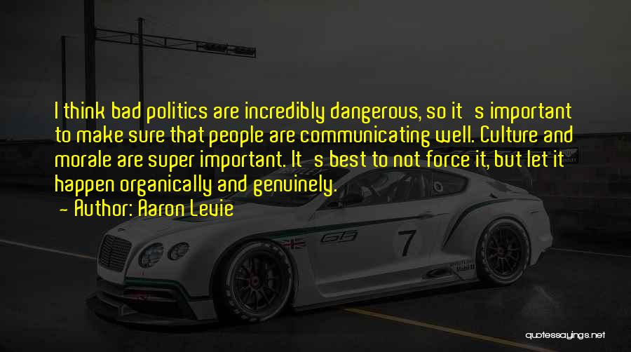 Super Best Quotes By Aaron Levie