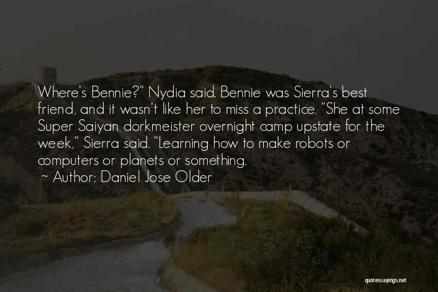 Super Best Quotes By Daniel Jose Older