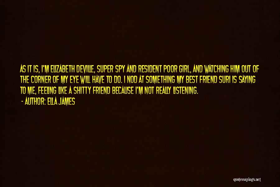 Super Best Quotes By Ella James