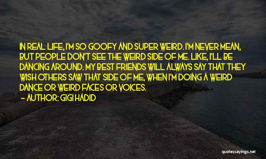 Super Best Quotes By Gigi Hadid