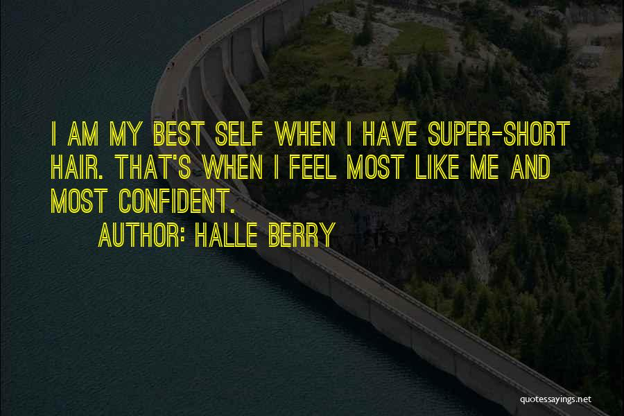 Super Best Quotes By Halle Berry