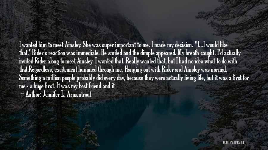 Super Best Quotes By Jennifer L. Armentrout