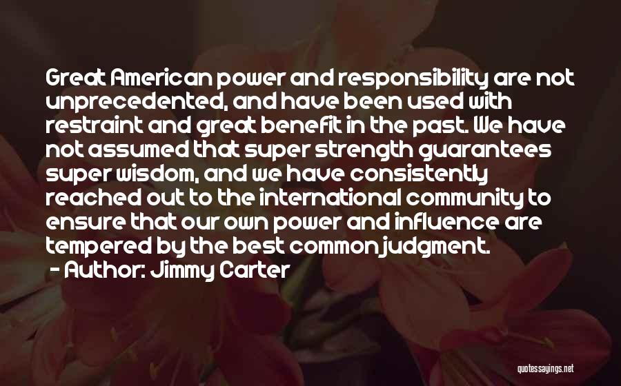 Super Best Quotes By Jimmy Carter