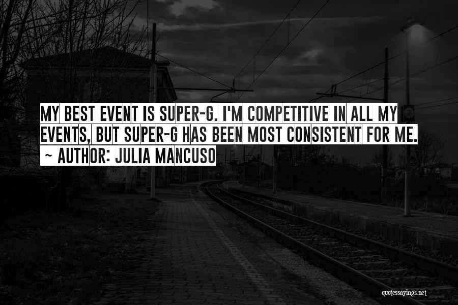 Super Best Quotes By Julia Mancuso