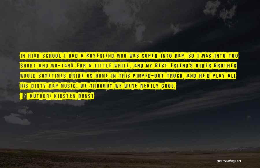 Super Best Quotes By Kirsten Dunst