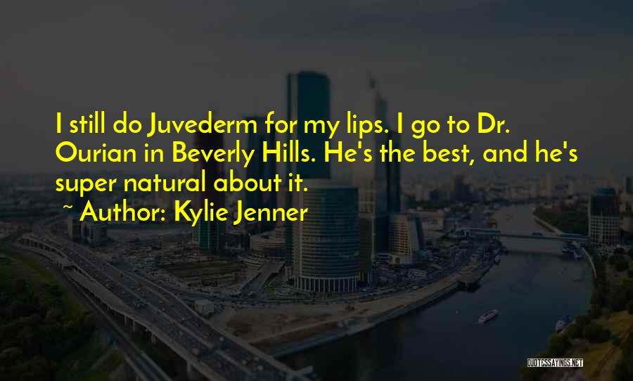 Super Best Quotes By Kylie Jenner