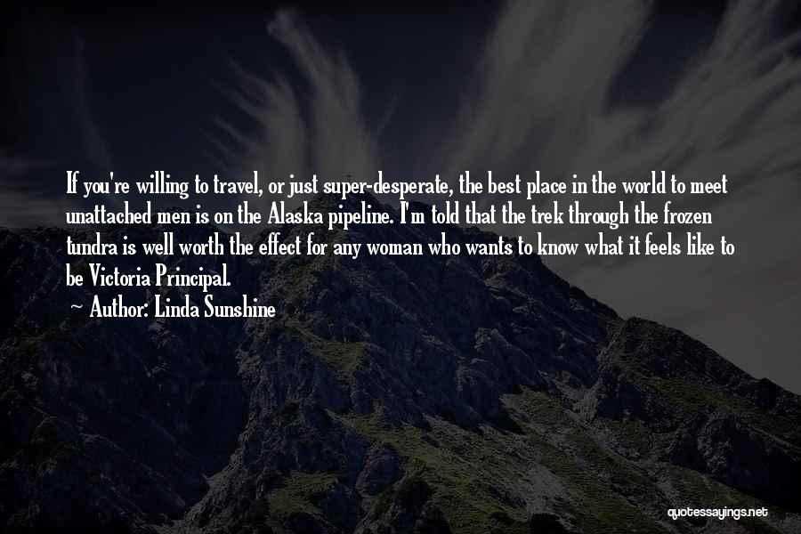 Super Best Quotes By Linda Sunshine