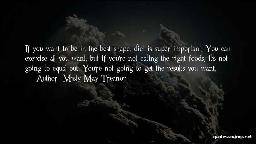 Super Best Quotes By Misty May-Treanor
