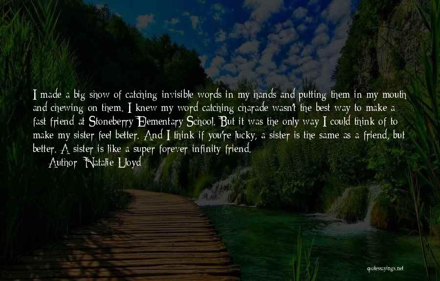 Super Best Quotes By Natalie Lloyd