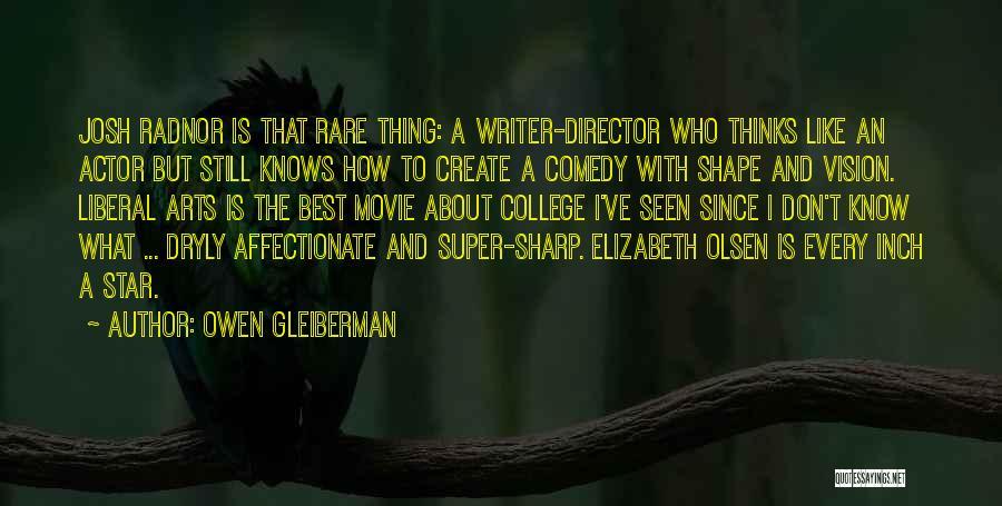 Super Best Quotes By Owen Gleiberman