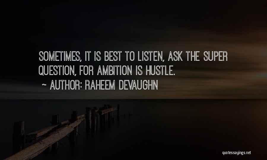 Super Best Quotes By Raheem Devaughn