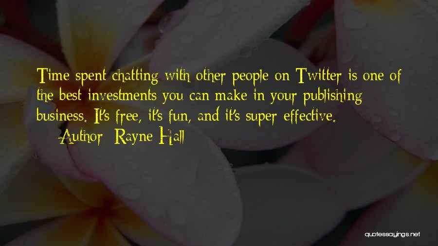 Super Best Quotes By Rayne Hall