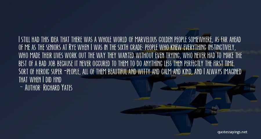 Super Best Quotes By Richard Yates
