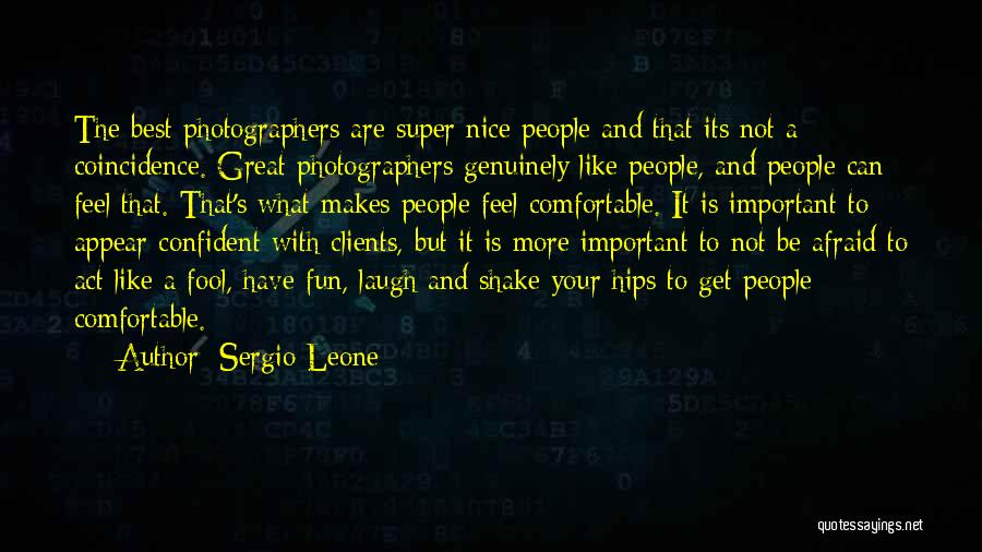 Super Best Quotes By Sergio Leone