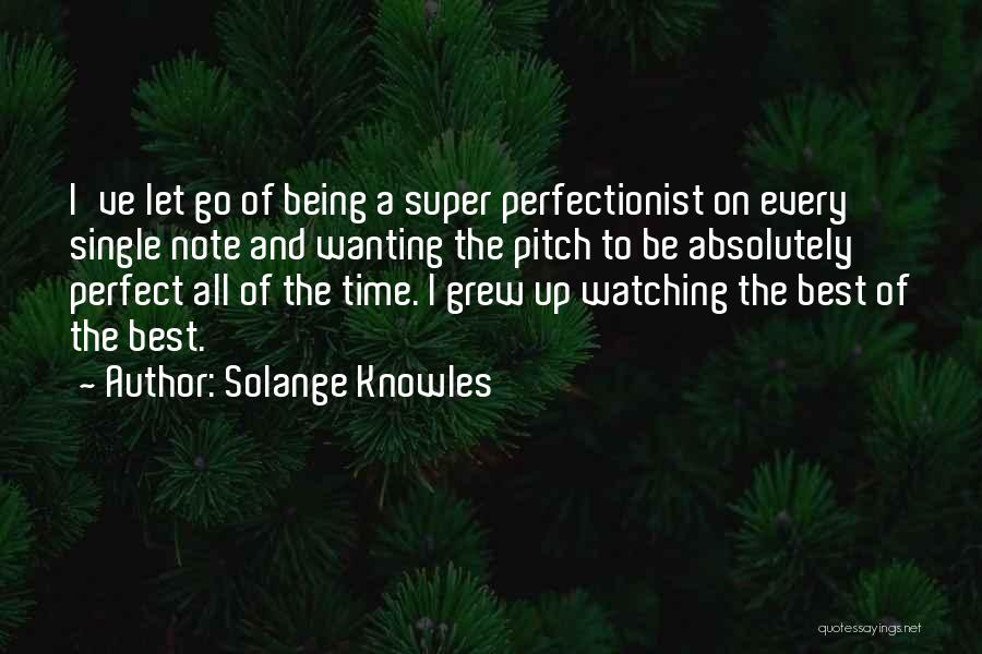 Super Best Quotes By Solange Knowles